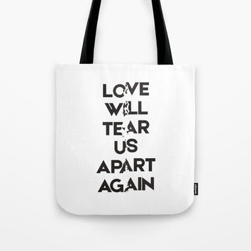 Love will tear us apart again Tote Bag by g-man