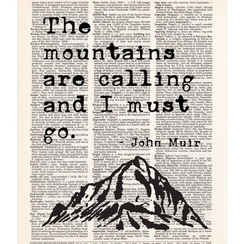 Mountains are Calling, John Muir, Nature Quote, Dictionary Print