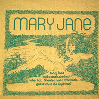 MARY JANE 4 20 green scene T-shirt marijuana weed pot