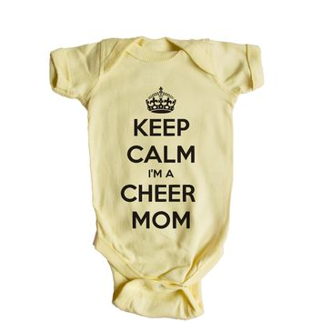 Keep Calm I'm A Cheer Mom  Baby Onesuit