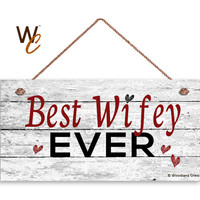 """Best Wifey Ever Sign, Distressed Wood Sign, Rustic Wall Art, 5"""" x 10"""" Sign, Valentine's Day Gift, Rustic Hearts, Gift For Her, Made To Order"""