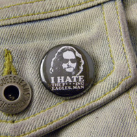"1"" Pin Back Button- Big Lebowski - 1409"