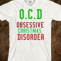 Supermarket: OCD Obsessive Christmas Disorder from Glamfoxx Shirts