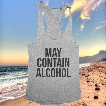 may contain alcohol racerback tank top yoga gym fitness workout exercise muscle top women ladies funny training tumblr