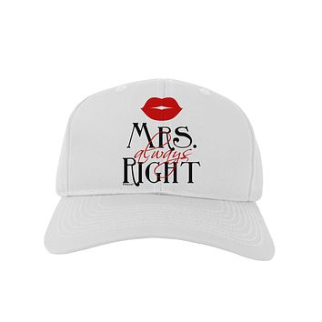 - Mrs Always Right Adult Baseball Cap Hat