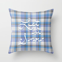 Let it Snow - Plaid Throw Pillow by Lisa Argyropoulos | Society6