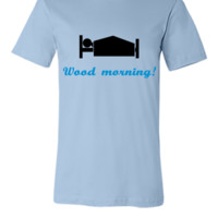 wood morning - Unisex T-shirt