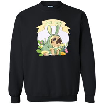 Easter Bunny BUN PUG Dog Lovers Easter Egg Hunting Cute Tees Printed Crewneck Pullover Sweatshirt 8 oz