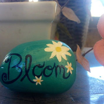 Bloom - hand painted, sea rock, gift, paper weight, stone, inspirational