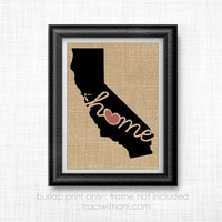 California Home - CA Burlap Printed Wall Art: Print, Silhouette, Print, Heart, Home, State, United States, Rustic, Typography, Artwork, Map
