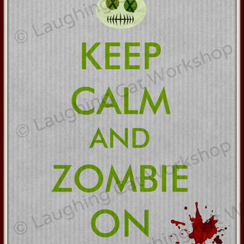 Zombie art Keep calm Zombie On Zombie geekery Halloween poster teen boy wall decor teen girl art zombie lover gift living dead walking dead
