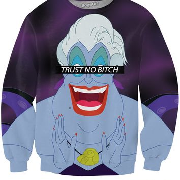 Trust No Bitch Ursula Sweatshirt