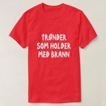 Trønder who support Brann in Norwegian red T-Shirt