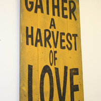 Gather A Harvest Of Love Wood Pallet Sign Fall Wall Decor Autumn Wall Decor Rustic Wood Sign Distressed Wood Sign Mustard Yellow Decor