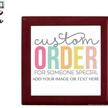 Customizable Keepsake/Jewelry Box -Add your own image or text - Lacquer Box