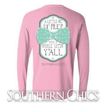 Southern Chics Comfort Colors Lil Bit of Prep Whole Lot of Y'all Bow Girlie Long Sleeve Bright T Shirt