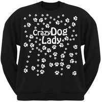 Crazy Dog Lady Paw Prints Black Adult Crew Neck Sweatshirt