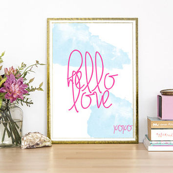 Sale! SET of Three, Hello Love, PRINTABLE ART, Wall Art, Cute, Inspirational, Home Decor, Quote Prints, 33x41, 8x10