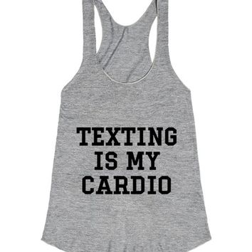 Texting is my cardio