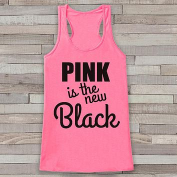 Women's Cancer Awareness Tank - Pink is the New Black - Pink Tank Top - Cancer Support Top - Fight Cancer Tank - Running Race Team Tanks