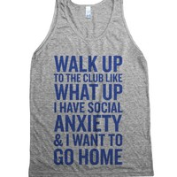Walk Up To The Club-Unisex Athletic Grey Tank