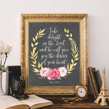 Bible verse art Bible quote Bible wall art Scripture print art Take delight in the Lord Psalm 37:4 Printable 8x10 Digital file Gold floral