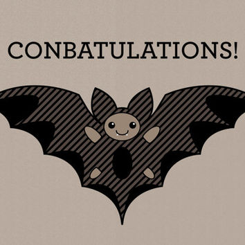 Conbatulations Bat Greeting Card - Congratulations Animal Card - Funny Pun Humor Card - Wedding, Graduation, Accomplishment Card