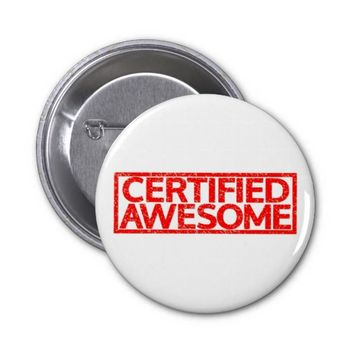 Certified Awesome Stamp 2 Inch Round Button