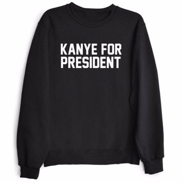 KANYE FOR PRESIDENT Women's Casual Black Kanye West Crewneck Sweatshirt