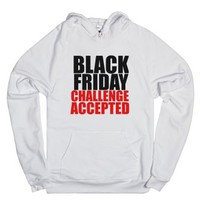 Black Friday Challenge Accepted Hoodie-Unisex White Hoodie