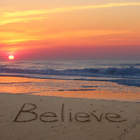 Believe at Sunrise Sand Writing