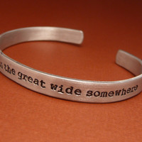 Beauty & The Beast Inspired - I Want Adventure In The Great Wide Somewhere - A Hand Stamped Aluminum Bracelet