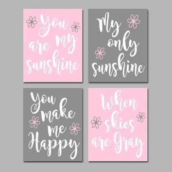 You Are My SUNSHINE Wall Art, Canvas or Prints, Pink Gray, Baby Girl NURSERY Decor, Nursery Rhyme, SUNSHINE Decor, Set of 4 Wall Decor