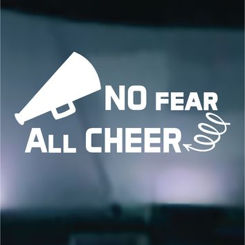 NO Fear ALL Cheer Vinyl Graphic Decal