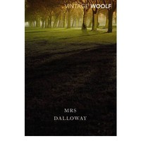 Mrs. Dalloway : Virginia Woolf : 9780099470458