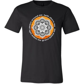 Buddhism Shirt - Peace around me, face above me, light within me, grace below me - Buddha Spirit Life Gift