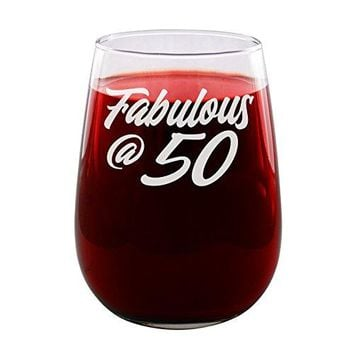 Fabulous at 50  Engraved Wine Glass  Stemless  17oz  Turn Fifty  50th Birthday  Funny Gifts for Men and Women by Sandblast Creations