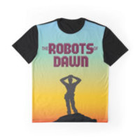 'The Robots of Dawn' Graphic T-Shirt by FlyNebula