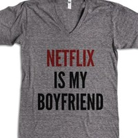 Netflix Is My Boyfriend V-neck T-shirt (idb511300)-T-Shirt