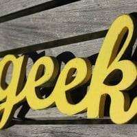 geek sign made from recycled wood by WilliamDohman on Etsy
