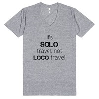 Solo Not Loco Travel | V-Neck | SKREENED