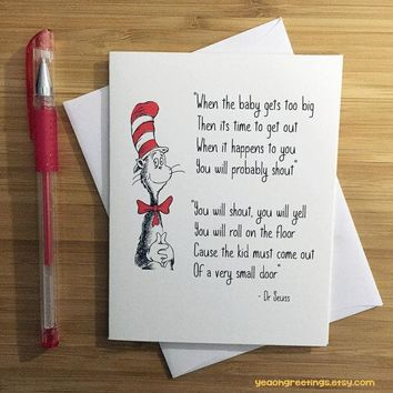 Dr Seuss When The Baby Gets Too Big Funny New Baby Congratulations Card Pregnancy Card Baby Shower Card FREE SHIPPING