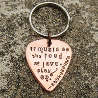 """If music be the food of love - Shakespeare quote -1"""" Guitar pick keychain - Made to Order-"""