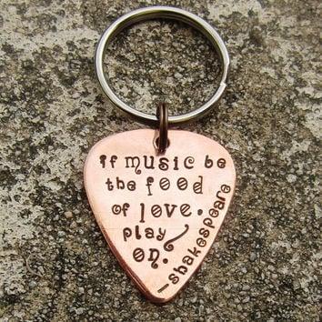 "If music be the food of love - Shakespeare quote -1"" Guitar pick keychain - Made to Order-"