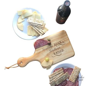 Southern Raised Saying Wood Cutting/Charcuterie/Cheese Board With Handle