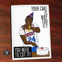 You Need to Cut It - Hip Hop Birthday Card - Rapper Birthday - Your Cake Is Way Too Fly Funny - Birthday Card -  4.5 X 6.25 Inch Card