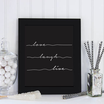 Love Laugh Live Print, Typographic Poster, Motivational Quote, Scandinavian Design, Inspirational Quote, Minimalist Poster, Quote Wall Art.
