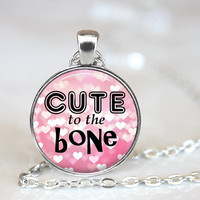 Quote Necklace, Cute To The Bone Necklace, Heart Necklace, Pink Glitter Hearts, Kawaii Necklace, Cute Necklace, Cute Quote, Cute Pendant