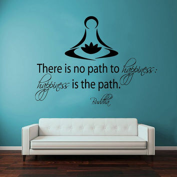 Wall Decals Vinyl Decal Sticker Buddha Quote There Is No Path To Happiness Lotus Flower Art Yoga Studio Mural Interior Bedroom Decor KT144