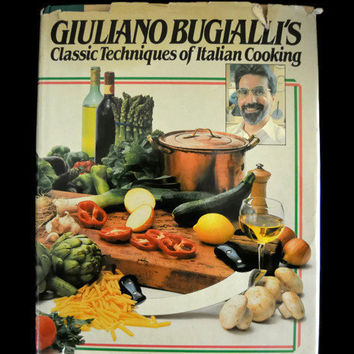 Giuliano Bugialli's Classic Techniques of Italian Cooking Illustrated Cookbook Vintage 1982 Recipes Italian Cuisine Old Book Hardcover
